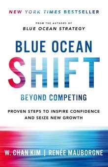 Renee Mauborgne: Blue Ocean Shift, Buch