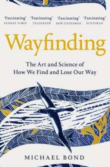Michael Bond: Wayfinding, Buch