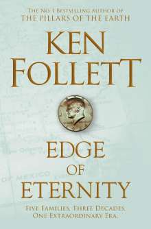 Ken Follett: Edge of Eternity, Buch