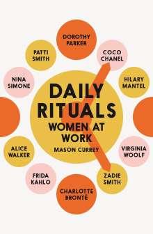 Mason Currey: Daily Rituals, Buch