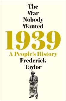 Frederick Taylor: 1939, Buch