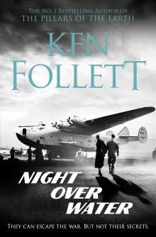 Ken Follett: Night Over Water, Buch
