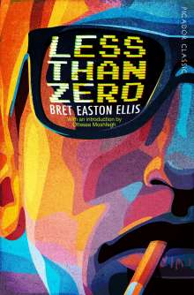Bret Easton Ellis: Less Than Zero, Buch
