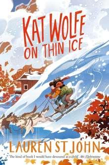 Lauren St John: Kat Wolfe on Thin Ice, Buch