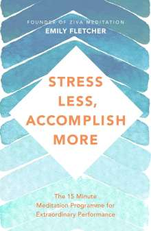Emily Fletcher: Stress Less, Accomplish More, Buch