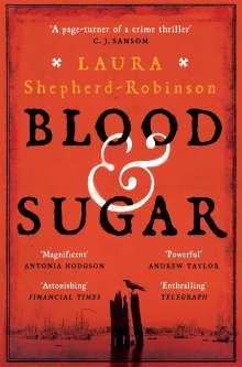 Laura Shepherd-Robinson: Blood & Sugar, Buch