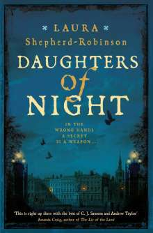 Laura Shepherd-Robinson: Daughters of Night, Buch