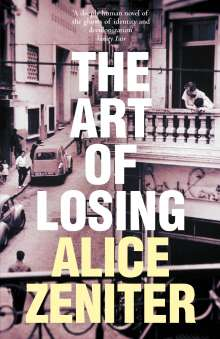 Alice Zeniter: The Art of Losing, Buch
