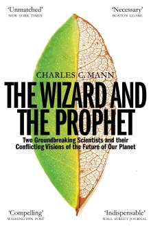 Charles C. Mann: The Wizard and the Prophet, Buch