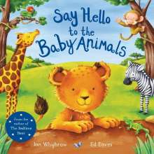 Ian Whybrow: Say Hello to the Baby Animals, Buch