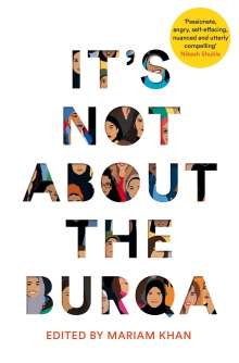 Mariam Khan: It's Not About the Burqa, Buch