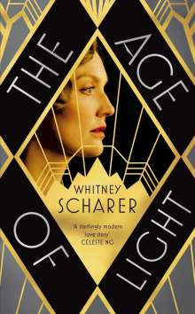 Whitney Scharer: The Age of Light, Buch