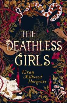 Kiran Millwood Hargrave: The Deathless Girls, Buch