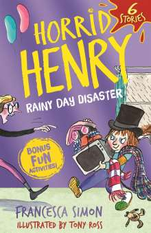 Francesca Simon: Horrid Henry: Rainy Day Disaster, Buch