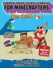 Nancy Rogers Bosse: Summer Bridge Learning for Minecrafters, Bridging Grades K to 1, Buch