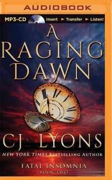 Cj Lyons: A Raging Dawn, MP3-CD
