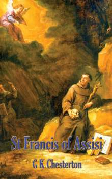 G. K. Chesterton: St. Francis of Assisi, Buch