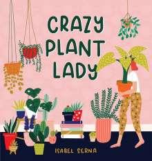 Isabel Serna: Crazy Plant Lady, Buch