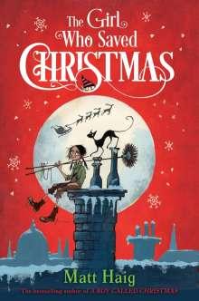 Matt Haig: The Girl Who Saved Christmas, Buch
