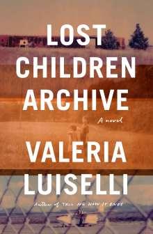 Valeria Luiselli: Lost Children Archive, Buch