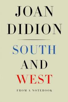 Joan Didion: South and West, Buch
