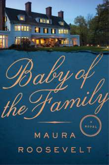 Maura Roosevelt: Baby of the Family, Buch