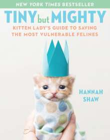 Hannah Shaw: Tiny But Mighty, Buch