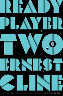 Ernest Cline: Ready Player Two, Buch