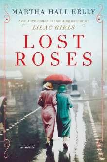 Martha Hall Kelly: Lost Roses, Buch