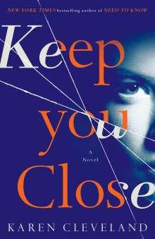 Karen Cleveland: Keep You Close, Buch
