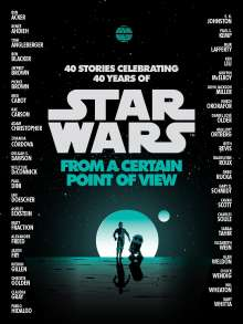Renée Ahdieh: Star Wars: From a Certain Point of View, Buch