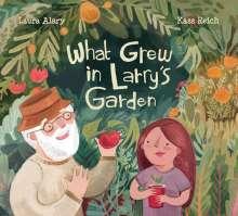 Laura Alary: What Grew in Larry's Garden, Buch