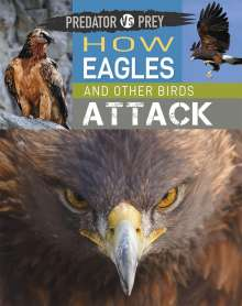 Tim Harris: Predator vs Prey: How Eagles and other Birds Attack, Buch