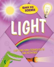 Paul Mason: Quick Fix Science: Light, Buch