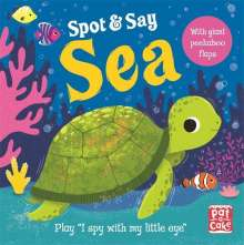 Pat-a-Cake: Spot and Say: Sea, Buch