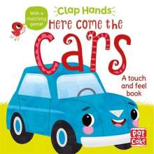 Pat-a-Cake: Clap Hands: Here Come the Cars, Buch