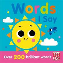 Pat-a-Cake: Talking Toddlers: Words I Say, Buch