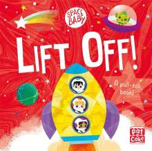 Pat-a-Cake: Space Baby: Lift Off!, Buch