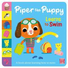 Pat-a-Cake: First Experiences: Piper the Puppy Learns to Swim, Buch
