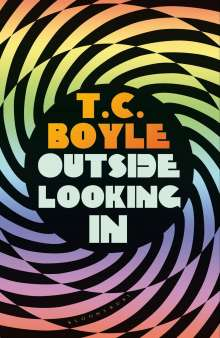 T. C. Boyle: Outside Looking In, Buch
