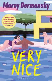 Marcy Dermansky: Very Nice, Buch