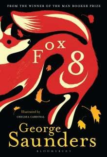 George Saunders: Fox 8, Buch