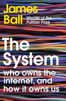 James Ball: The System, Buch