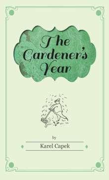 Karel Capek: Gardener's Year - Illustrated by Josef Capek, Buch
