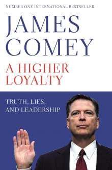 James Comey: A Higher Loyalty, Buch