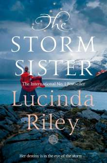 Lucinda Riley: The Seven Sisters 02. The Storm Sister, Buch