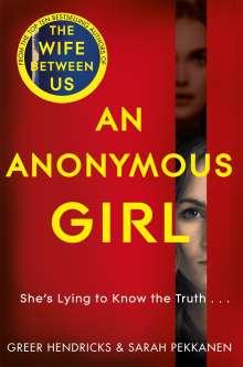 Greer Hendricks: An Anonymous Girl, Buch