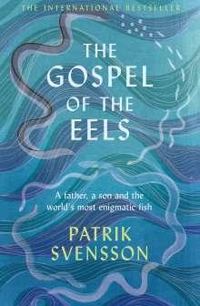 Patrik Svensson: The Gospel of the Eels, Buch