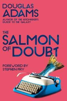 Douglas Adams: The Salmon of Doubt, Buch