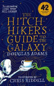 Douglas Adams: The Hitchhiker's Guide to the Galaxy. Illustrated Edition, Buch